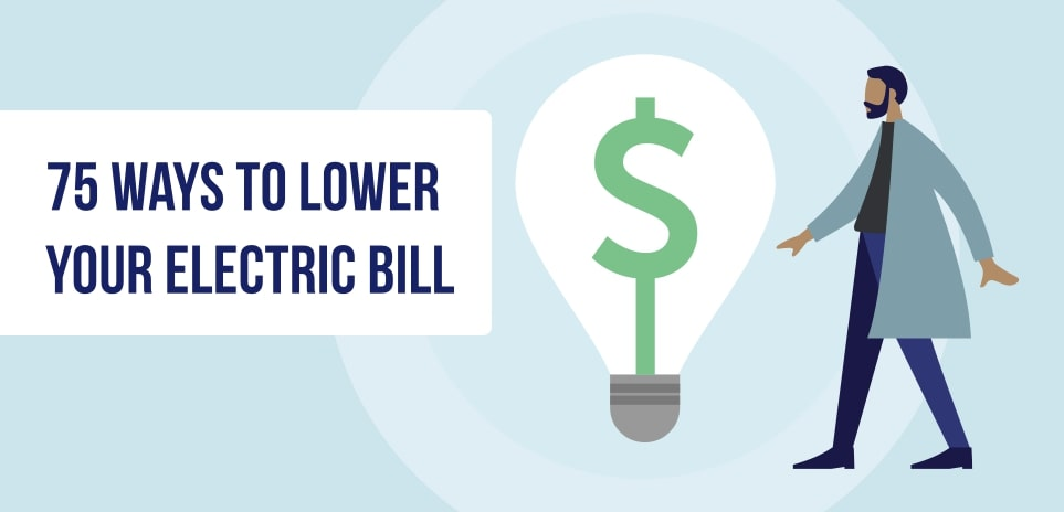 75 Ways How to Lower Electric Bill